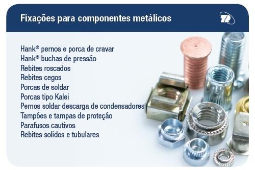 FIXAÇÕES P/COMPONENTES METÁLICOS